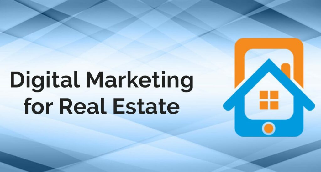 Digital Marketing for Real State